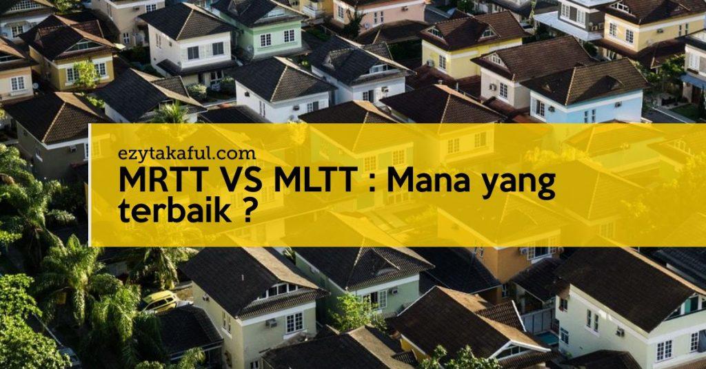 MRTT VS MLTT : Mana yang terbaik ? - Ezy Takaful