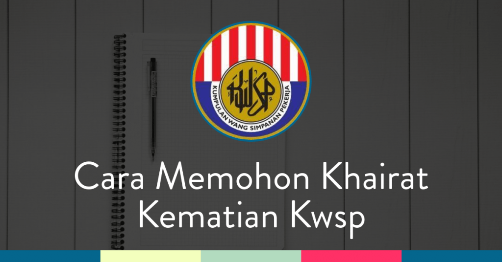 Khairat Kematian Kwsp